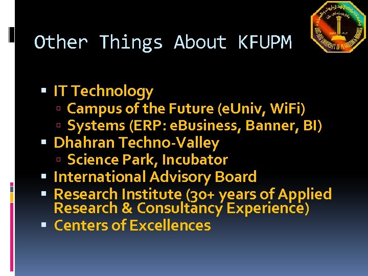 Other Things About KFUPM IT Technology Campus of the Future (e. Univ, Wi. Fi)