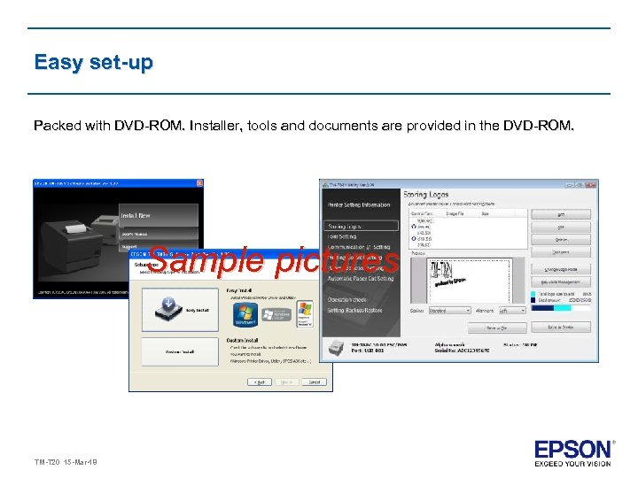 Easy set-up Packed with DVD-ROM. Installer, tools and documents are provided in the DVD-ROM.