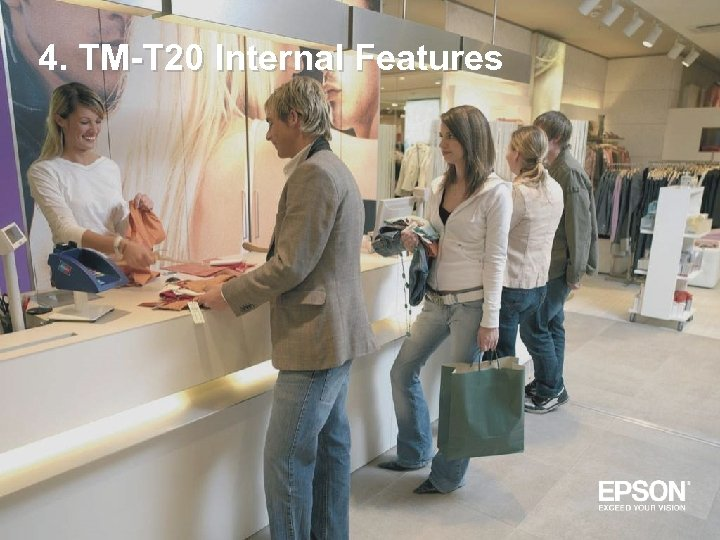 4. TM-T 20 Internal Features