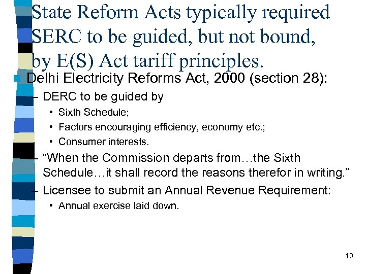 State Reform Acts typically required SERC to be guided, but not bound, by E(S)