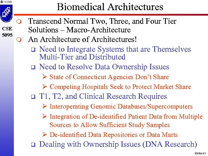 Biomedical Architectures m CSE 5095 m Transcend Normal Two, Three, and Four Tier Solutions