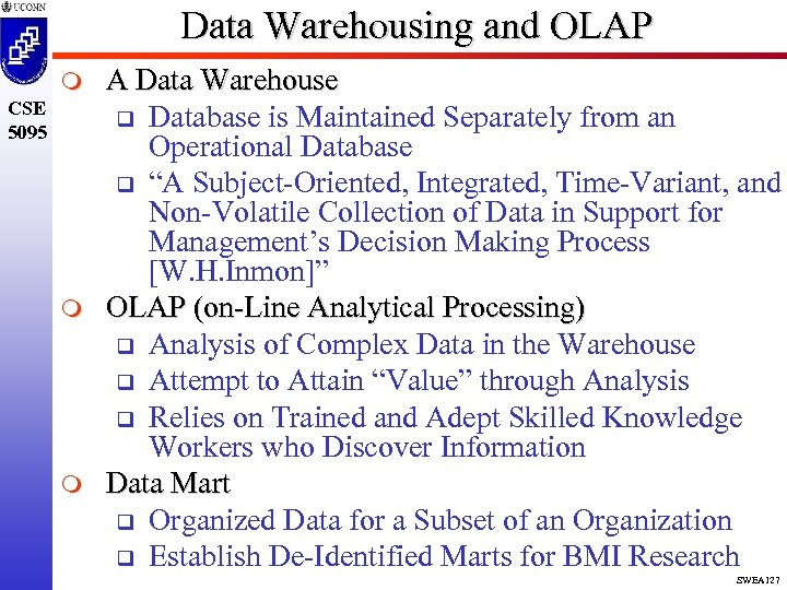 Data Warehousing and OLAP m CSE 5095 m m A Data Warehouse q Database