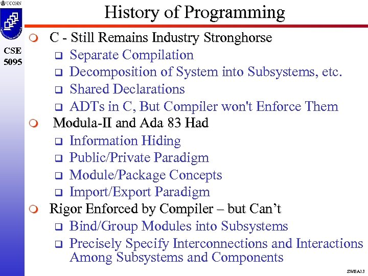 History of Programming m CSE 5095 m m C - Still Remains Industry Stronghorse