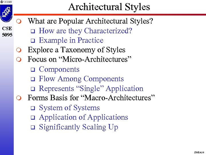 Architectural Styles m CSE 5095 m m m What are Popular Architectural Styles? q
