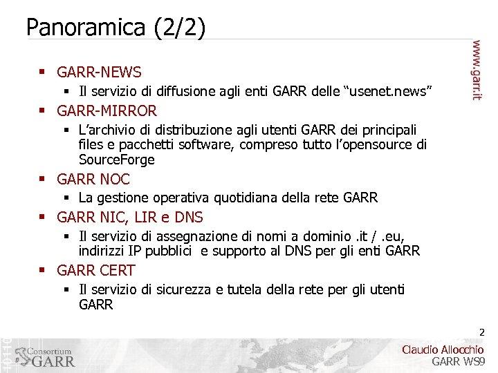 """Panoramica (2/2) § GARR-NEWS § Il servizio di diffusione agli enti GARR delle """"usenet."""