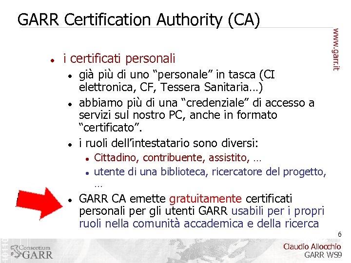 "GARR Certification Authority (CA) i certificati personali già più di uno ""personale"" in tasca"