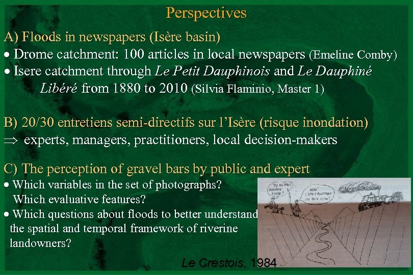 Perspectives A) Floods in newspapers (Isère basin) Drome catchment: 100 articles in local newspapers