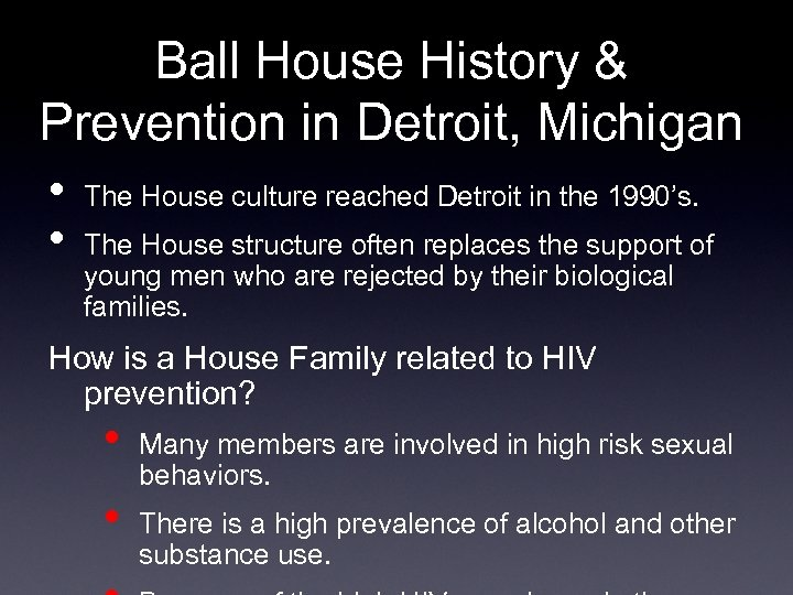 Ball House History & Prevention in Detroit, Michigan • The House culture reached Detroit