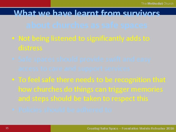 The Methodist Church What we have learnt from survivors about churches as safe spaces