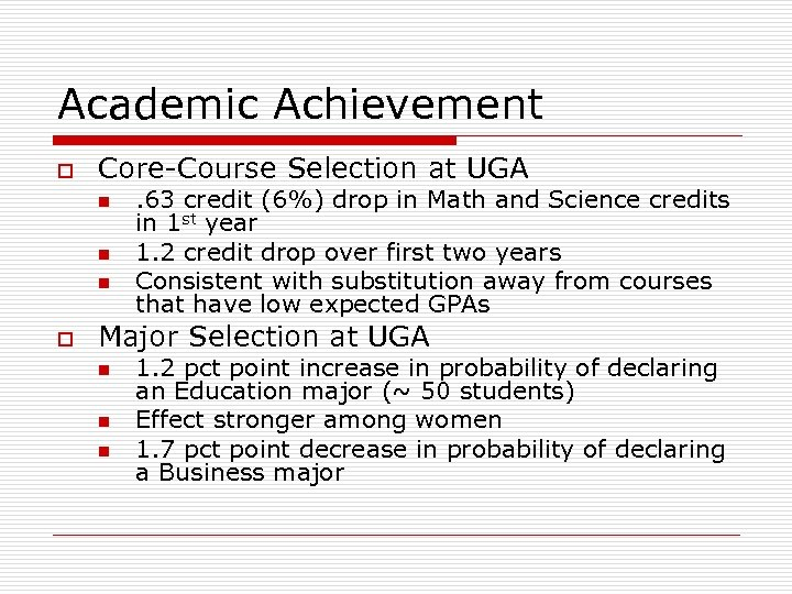 Academic Achievement o Core-Course Selection at UGA n n n o . 63 credit