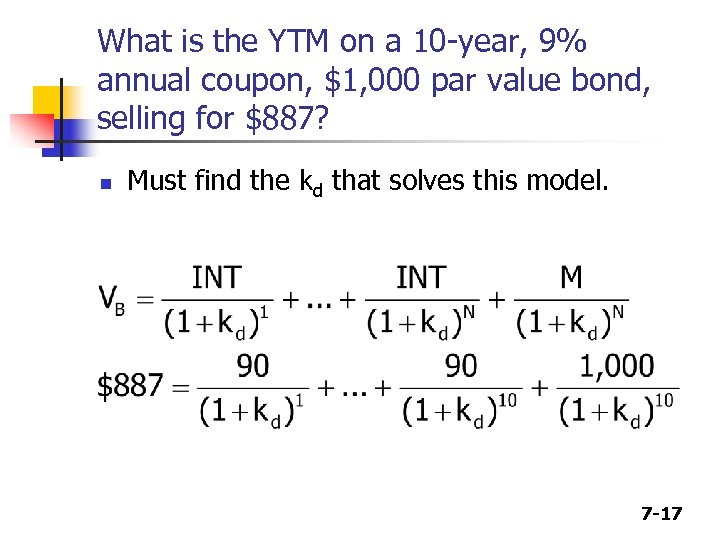 What is the YTM on a 10 -year, 9% annual coupon, $1, 000 par
