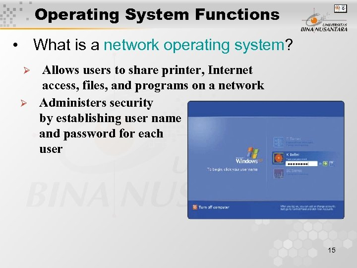 Operating System Functions • What is a network operating system? Ø Ø Allows users