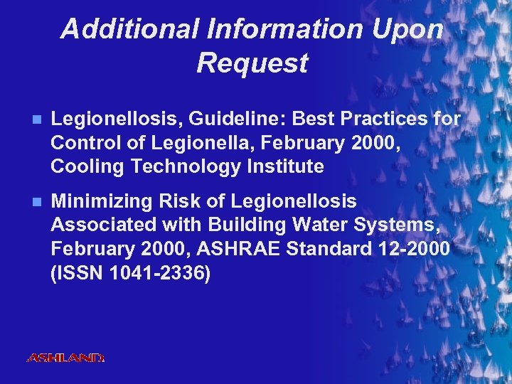 Additional Information Upon Request n Legionellosis, Guideline: Best Practices for Control of Legionella, February