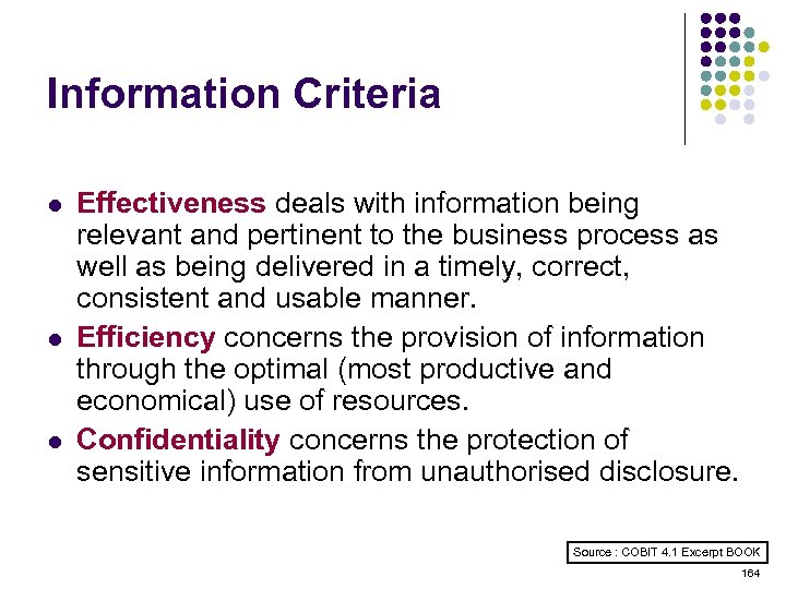 Information Criteria l l l Effectiveness deals with information being relevant and pertinent to