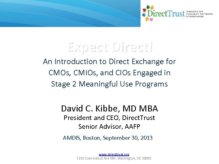 Expect Direct! An Introduction to Direct Exchange for CMOs, CMIOs, and CIOs Engaged in