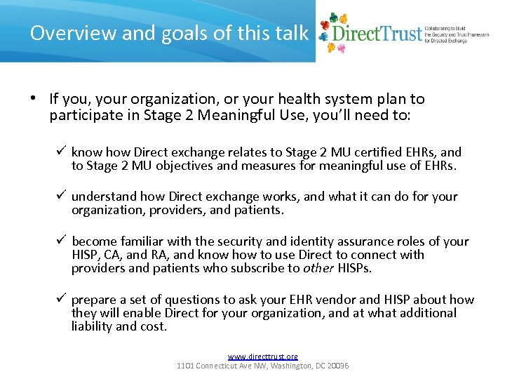 Overview and goals of this talk • If you, your organization, or your health