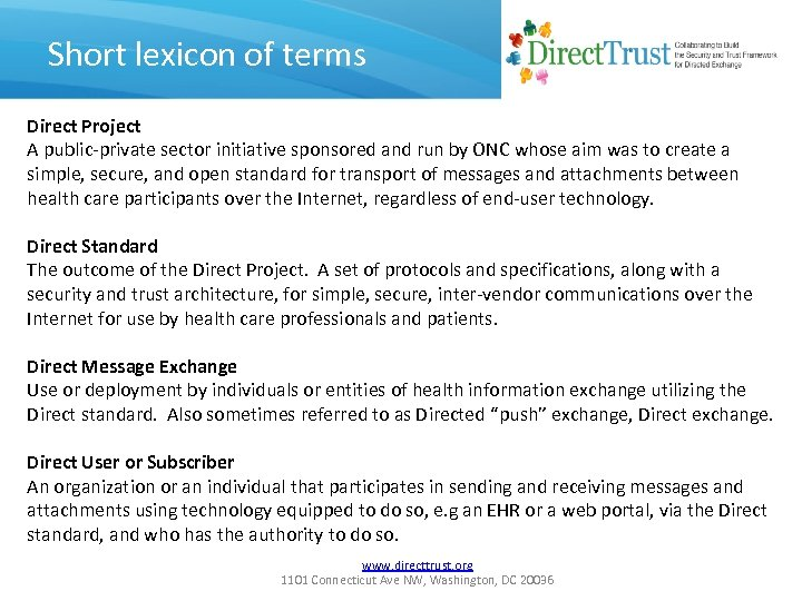Short lexicon of terms Direct Project A public-private sector initiative sponsored and run by