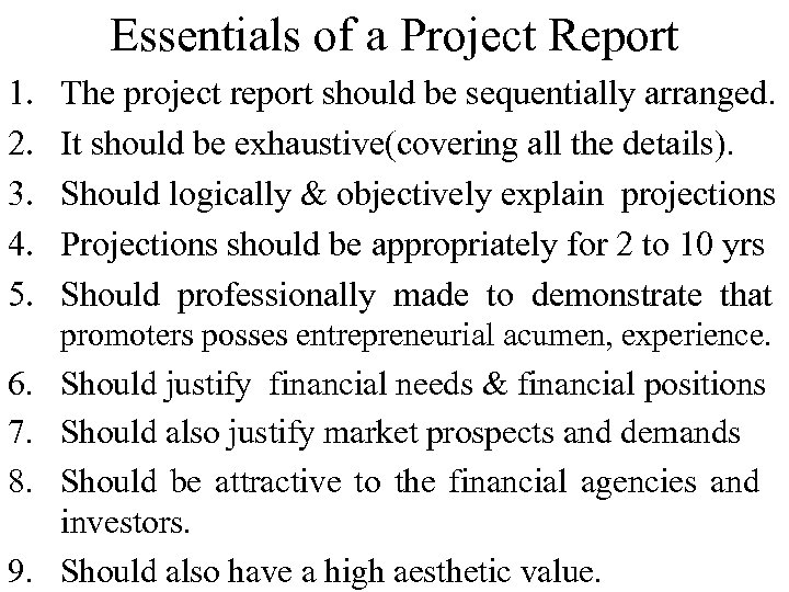 Essentials of a Project Report 1. 2. 3. 4. 5. 6. 7. 8. 9.