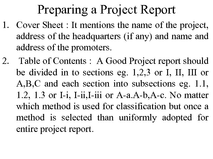 Preparing a Project Report 1. Cover Sheet : It mentions the name of the