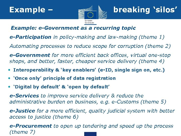 Example – breaking 'silos' • Example: e-Government as a recurring topic • e-Participation in