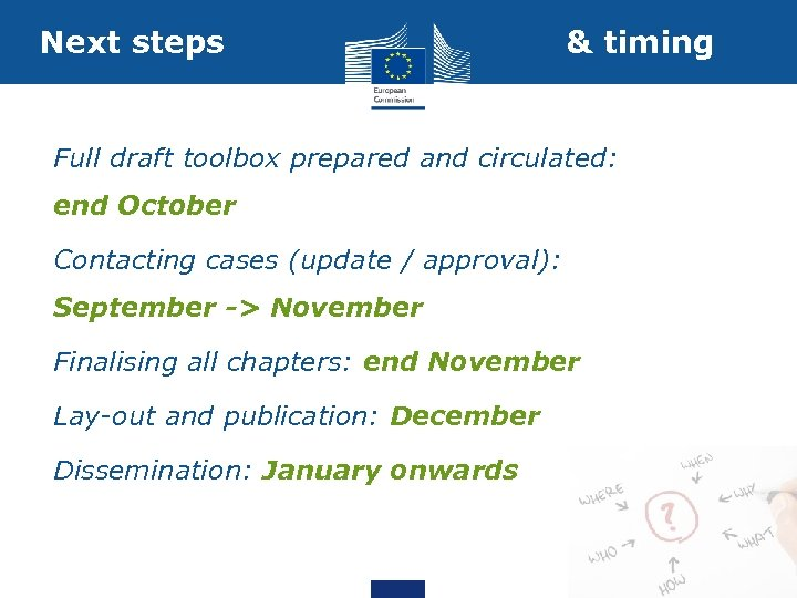 Next steps & timing 1. Full draft toolbox prepared and circulated: end October 2.