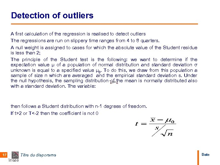 Detection of outliers A first calculation of the regression is realised to detect outliers