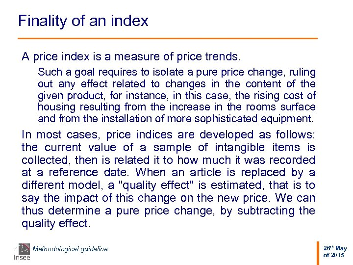 Finality of an index A price index is a measure of price trends. Such
