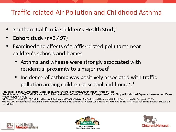 Traffic-related Air Pollution and Childhood Asthma • Southern California Children's Health Study • Cohort