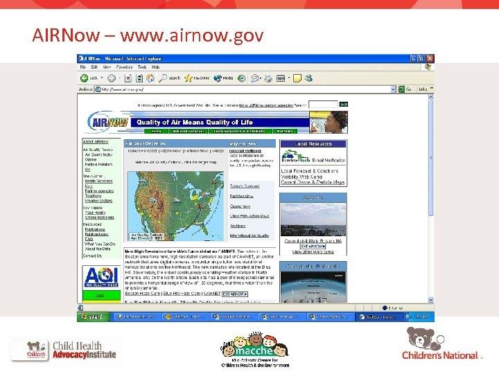 AIRNow – www. airnow. gov 63