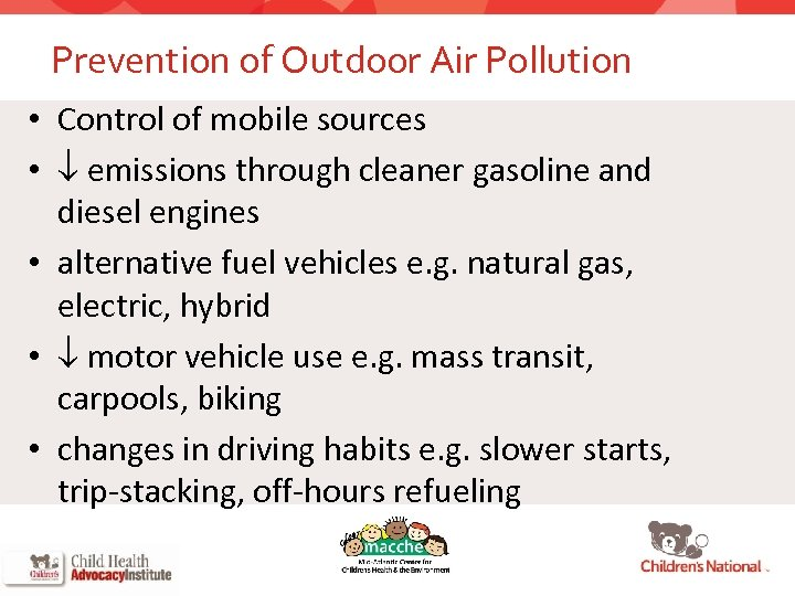 Prevention of Outdoor Air Pollution • Control of mobile sources • emissions through cleaner