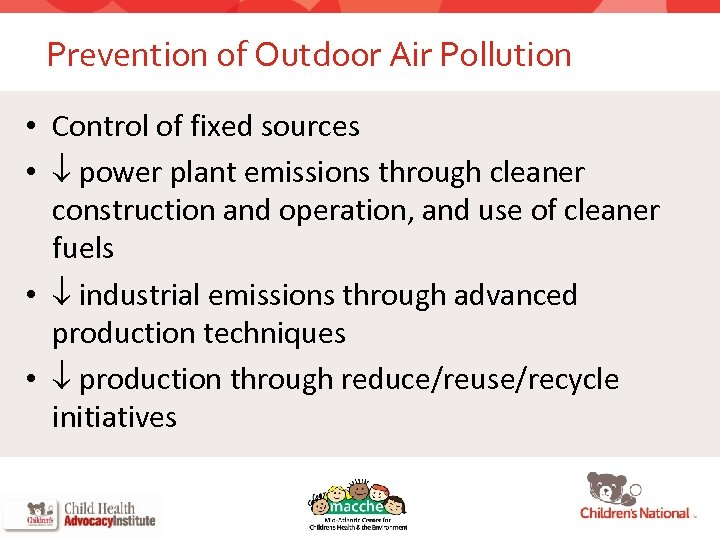 Prevention of Outdoor Air Pollution • Control of fixed sources • power plant emissions