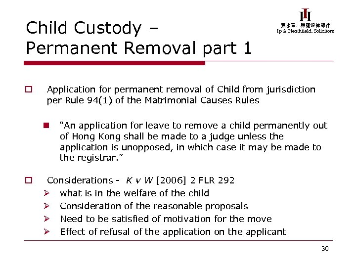 Child Custody – Permanent Removal part 1 o Application for permanent removal of Child