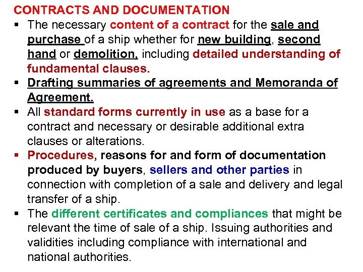 CONTRACTS AND DOCUMENTATION § The necessary content of a contract for the sale and