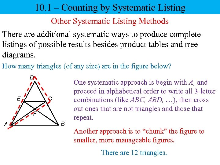 10. 1 – Counting by Systematic Listing Other Systematic Listing Methods There additional systematic