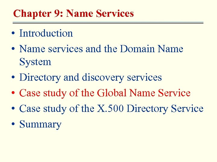 Chapter 9: Name Services • Introduction • Name services and the Domain Name System