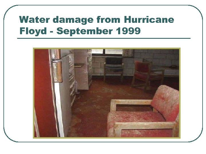 Water damage from Hurricane Floyd - September 1999