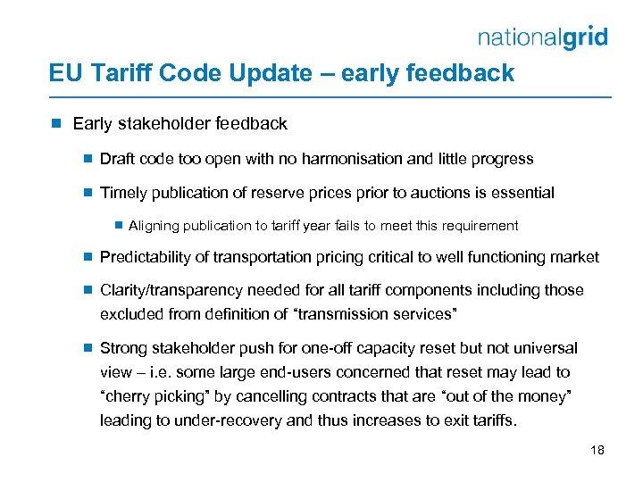 EU Tariff Code Update – early feedback ¾ Early stakeholder feedback ¾ Draft code