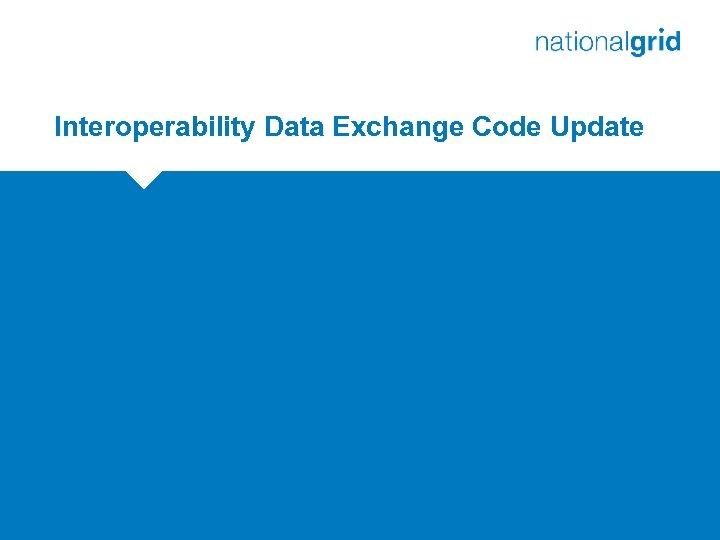 Interoperability Data Exchange Code Update