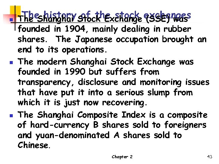 n n n The history of the stock (SSE) was The Shanghai Stock Exchange
