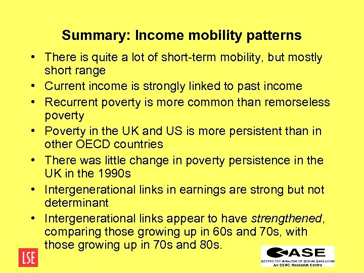 Summary: Income mobility patterns • There is quite a lot of short-term mobility, but