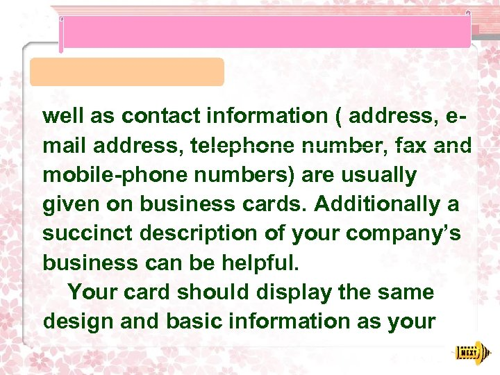 well as contact information ( address, email address, telephone number, fax and mobile-phone numbers)