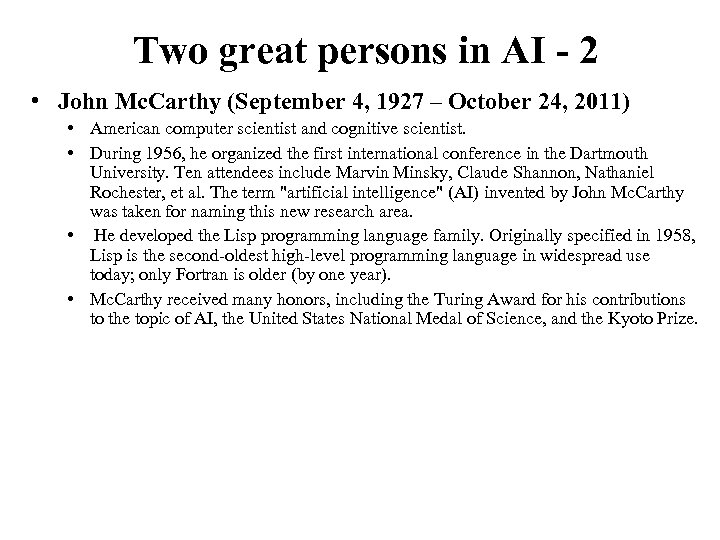 Two great persons in AI - 2 • John Mc. Carthy (September 4, 1927