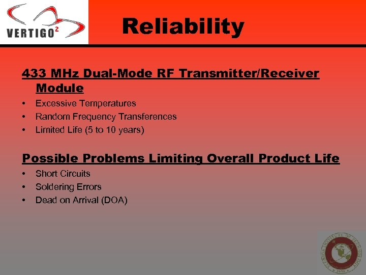 Reliability 433 MHz Dual-Mode RF Transmitter/Receiver Module • • • Excessive Temperatures Random Frequency