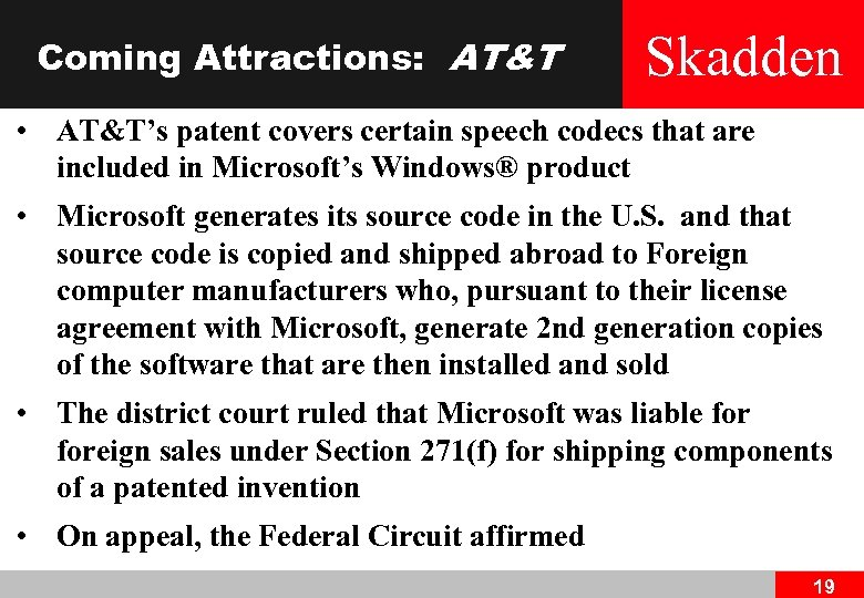 Coming Attractions: AT&T Skadden • AT&T's patent covers certain speech codecs that are included