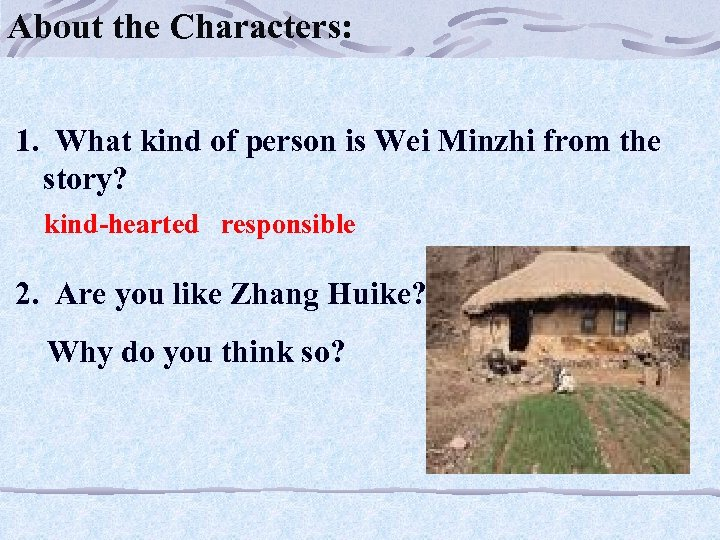 About the Characters: 1. What kind of person is Wei Minzhi from the story?