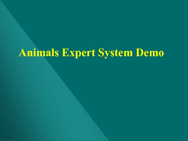 Animals Expert System Demo
