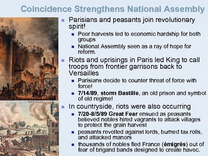 Coincidence Strengthens National Assembly n Parisians and peasants join revolutionary spirit! n n n