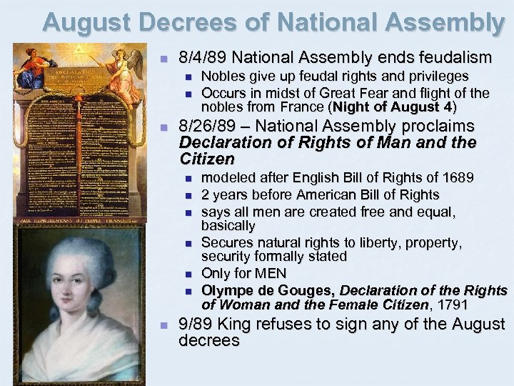 August Decrees of National Assembly n 8/4/89 National Assembly ends feudalism n n n