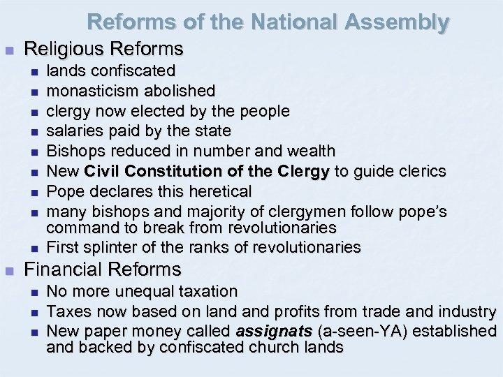 Reforms of the National Assembly n Religious Reforms n n n n n lands