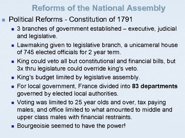 Reforms of the National Assembly n Political Reforms - Constitution of 1791 n n